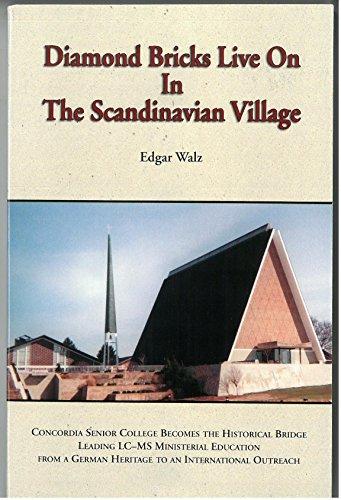 Diamond bricks live on in the Scandinavian: Edgar Walz