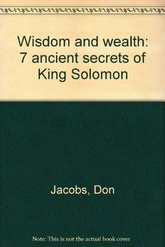 9781575791777: Wisdom and wealth: 7 ancient secrets of King Solomon