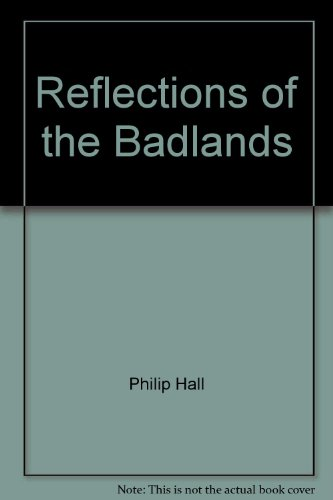 Reflections of the Badlands