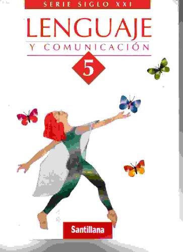9781575811581: Lenguaje Y Comunicacion (Serie Siglo Xxi) (Spanish Edition)