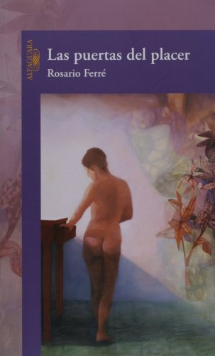 9781575818382: Las Puertas Del Placer/ Pleasure's Doors (Spanish Edition)