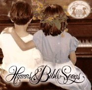 Hymns and Bible Songs (Growing Minds With Music, 12)