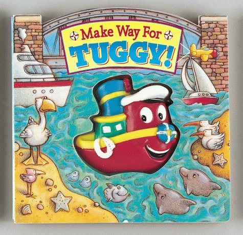 9781575840130: Make Way for Tuggy! (Squeak-And-Go)