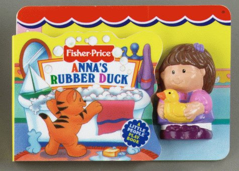 9781575840864: Anna'S Rubber Duck (Fisher Price Side Squeakers)