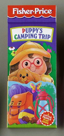9781575842042: Puppy's Camping Trip : Fisher-Price Little People Little Pockets PlayBooks