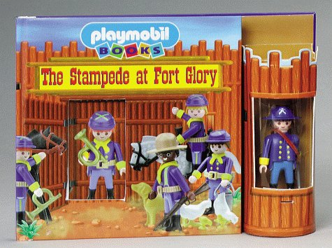 9781575842394: Stampede at Fort Glory (Playmobil Play Towers)