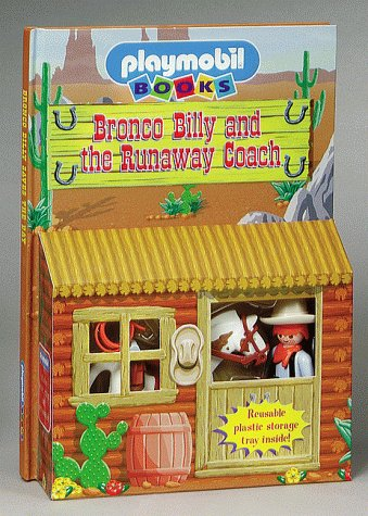 9781575842400: Bronco Billy and the Runaway Coach (Playmobil Play Stables)