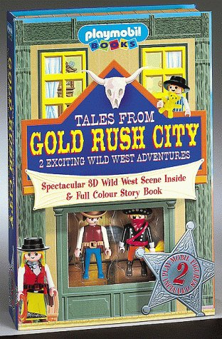 Tales From Gold Rush City: 2 Exciting: Goldsack, Gaby