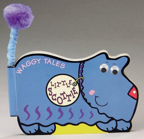 Speedy Scottie, Waggy Tales: Cowley, Stewart, Sandoval, Dolores, ill.,
