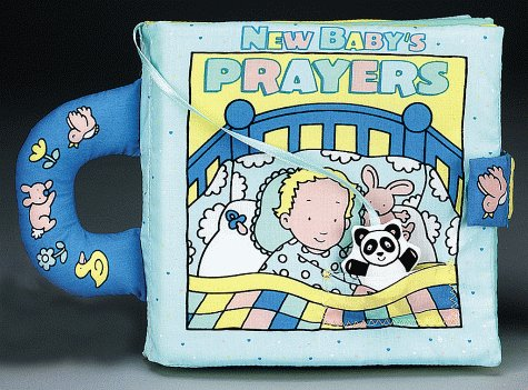 9781575842790: New Baby'S Prayers (First Bible Collection)