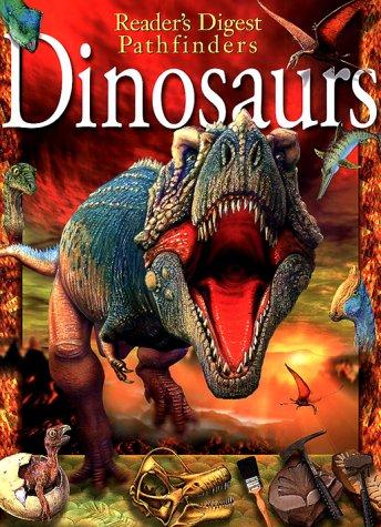 Dinosaurs (Reader's Digest Pathfinders): Paul Willis; Illustrator-Karen Clark