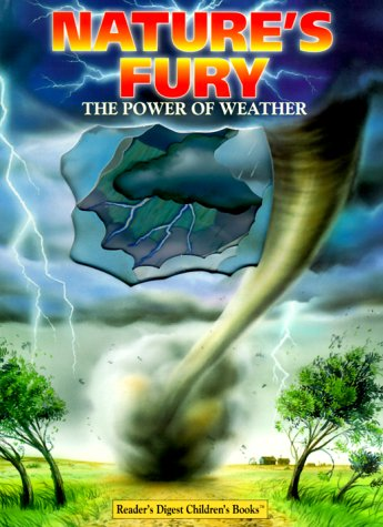 Nature's Fury: The Power Of Weather: Gutelle, Andrew