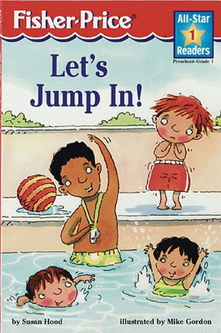 Let's Jump In: Level 1 (All-Star Readers): Hood, Susan