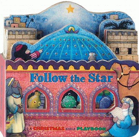 9781575843278: Follow The Star (Christmas Bible Playbooks)