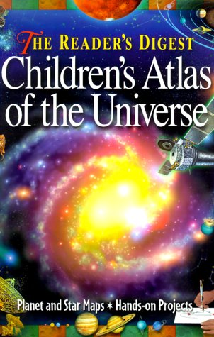 The Reader's Digest Children's Atlas of the Universe (1575843730) by Robert Burnham