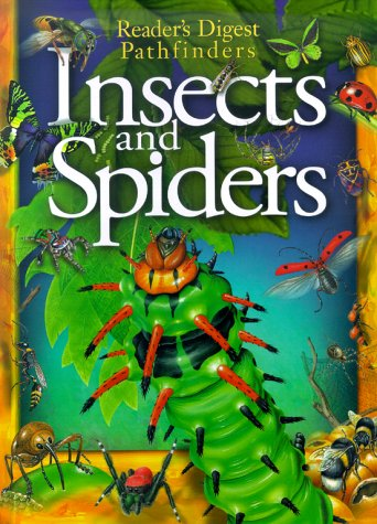9781575843759: Insects And Spiders (Reader's Digest Pathfinders)