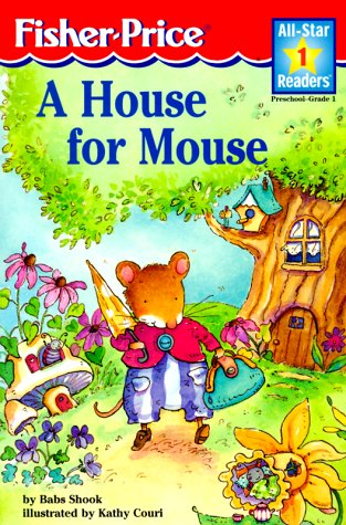 9781575843834: A House For Mouse Level 1 (All-Star Readers: Level 1)