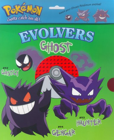 Evolvers Ghost: Gastly, Haunter, Gengar