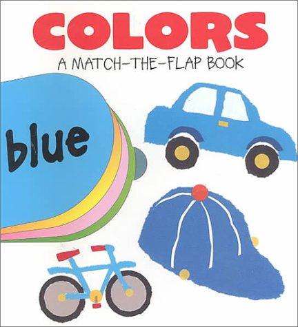 Colors (Match-The-Flaps): Susan Gaber