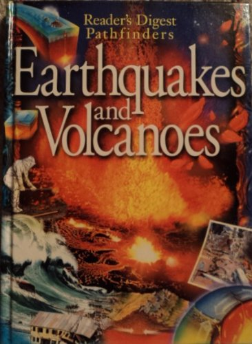 Earthquakes and Volcanoes - Reader's Digest Pathfinders: Sutherland, Lin