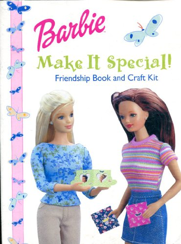 Barbie Make It Special! Friendship Book and Craft Kit: Judy Katschke