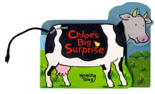 Chloe'S Big Surprise (Nodding Tales) (9781575848464) by Readers Digest