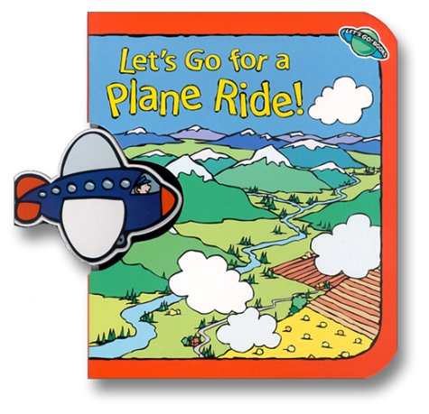 9781575849300: Let'S Go For A Plane Ride! (Let's Go! Books)