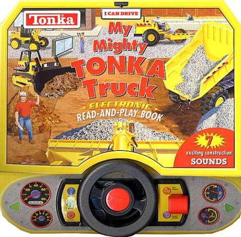 9781575849409: I Can Drive My Mighty Tonka Truck