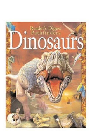 Dinosaurs (Reader's Digest Pathfinders): Paul Willis