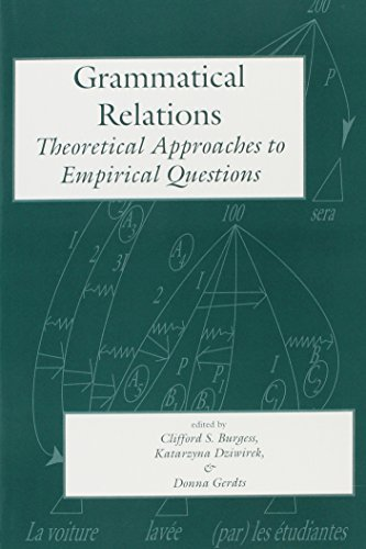 9781575860022: Grammatical Relations: Theoretical Approaches to Empirical Questions (Lecture Notes)