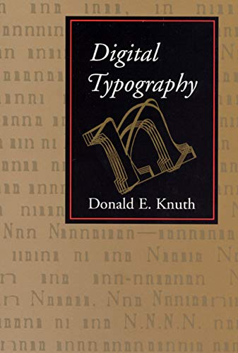 Digital Typography (Lecture Notes): Knuth, Donald E.