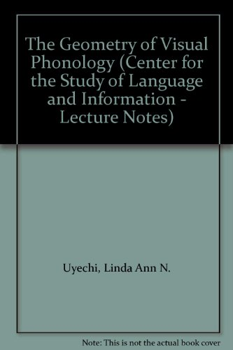 9781575860138: The Geometry of Visual Phonology (Dissertations in Linguistics)