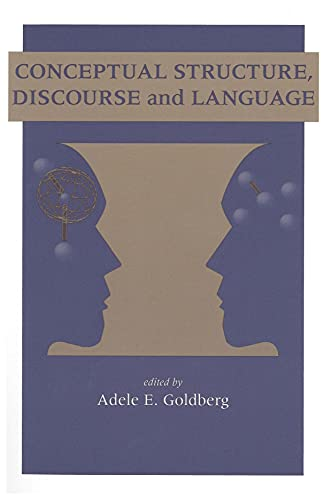 9781575860404: Conceptual Structure, Discourse and Language