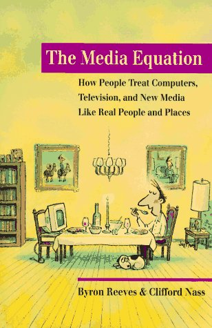 9781575860527: The Media Equation: How People Treat Computers, Television, and New Media like Real People and Places (Center for the Study of Language and Information Publication Lecture Notes)