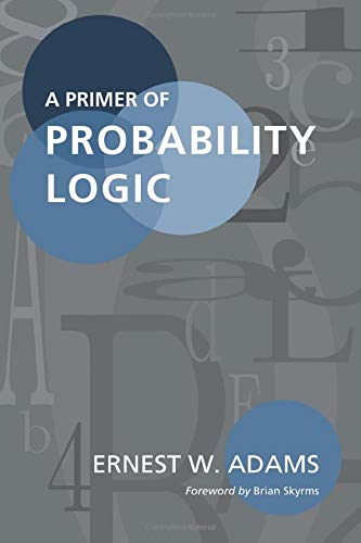 9781575860664: A Primer of Probability Logic (Lecture Notes)