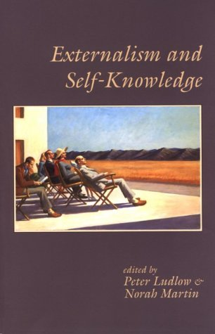 9781575861067: Externalism and Self-Knowledge (Center for the Study of Language and Information Publication Lecture Notes)