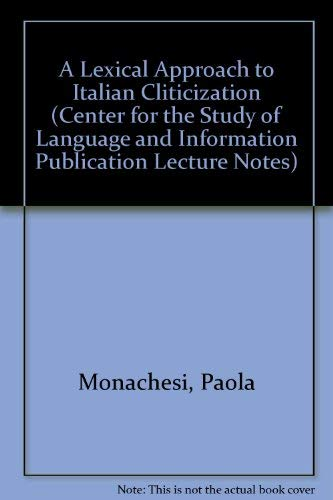 9781575861098: A Lexical Approach to Italian Cliticization (Lecture Notes)