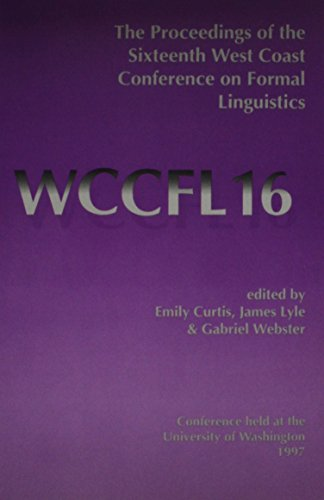 9781575861425: The Proceedings of the Sixteenth West Coast Conference on Formal Linguistics