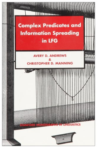 9781575861647: Complex Predicates and Information Spreading in LFG (Stanford Monographs in Linguistics)