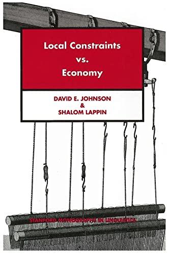 9781575861821: Local Constraints vs. Economy