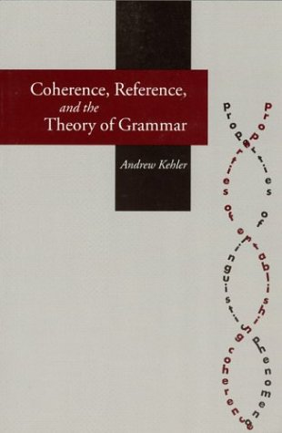 9781575862163: Coherence, Reference, and the Theory of Grammar