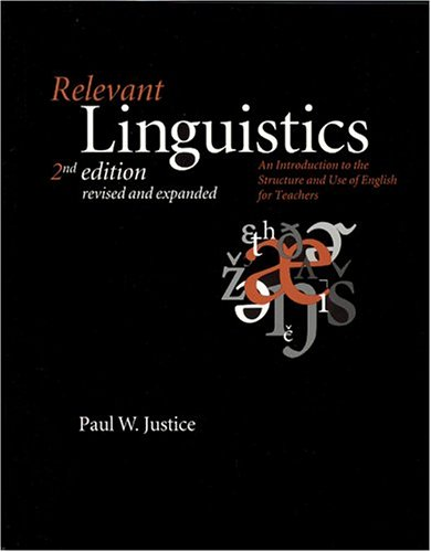 9781575862187: Relevant Linguistics: An Introduction to the Structure and Use of English for Teachers