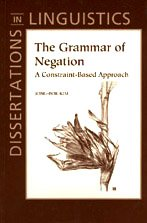 9781575862293: The Grammar of Negation (Dissertations in Linguistics)