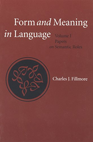 9781575862866: Form and Meaning in Language: Volume I, Papers on Semantic Roles (Lecture Notes)