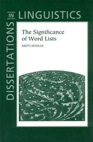 The significance of word lists.: Kessler, Brett.