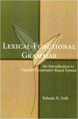 9781575863405: Lexical-Functional Grammar: An Introduction to Parallel Constraint-Based Syntax (Lecture Notes)