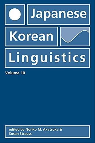 9781575863429: Japanese/Korean Linguistics: Vol. 10 (CSLI - Stanford Monographs in Linguistics)