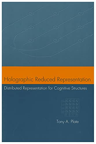 9781575864303: Holographic Reduced Representation: Distributed Representation for Cognitive Structures (Center for the Study of Language and Information Publication Lecture Notes)