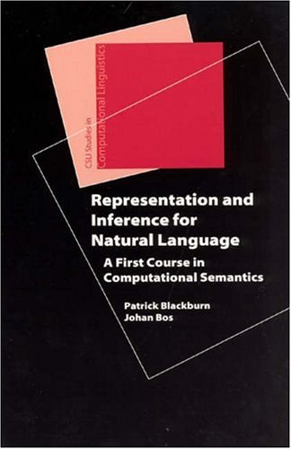 9781575864969: Representation and Inference for Natural Language: A First Course in Computational Semantics (Studies in Computational Linguistics)