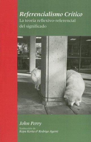 9781575865287: Referencialismo critico: le teoria reflexivo-referencial del significado (Spanish Edition)